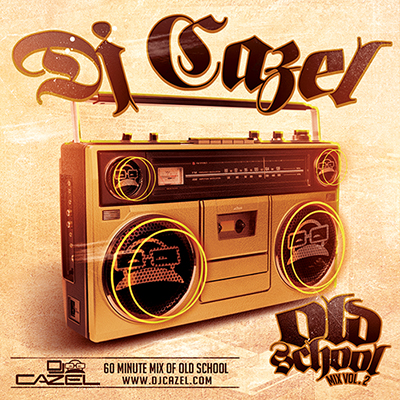 DJ Cazel Old School Vol 2 Instant Download
